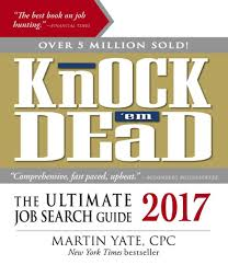 knock em dead 2017 the ultimate job search guide