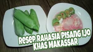 Yuk coba resep es pisang ijo ini! Cara Membuat Pisang Ijo Khas Makassar Youtube