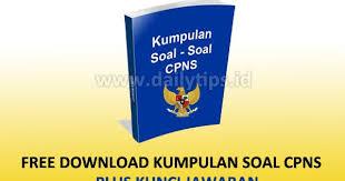 Download gratis soal cpns 2018; Free Download Kumpulan Soal Cpns Gratis Pdf Dan Kunci Jawaban Dailytips