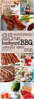 25 Outrageously Fun Backyard BBQ Birthday Party Ideas