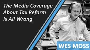 The Media Coverage About Tax Reform Is All Wrong - YouTube