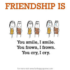 Quotes About Smile And Friendship Magnificent Friendship Is You Smile I Smile Funny Happy