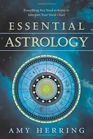 Religion Book Review Essential Astrology By Amy Herring
