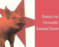 writing a george orwell animal farm essay history and allegory