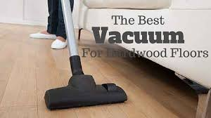 the best vacuum for hardwood floors