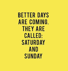Weekend Quotes Enchanting 48 Happy Weekend Quotes And Funny Sayings