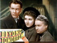 Image result for images of 1940's movie beyond tomorrow