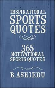 Inspirational Sports Quotes 40 Motivational Sports Quotes B Simple Athletic Inspirational Quotes
