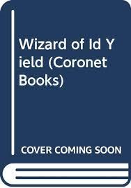 Wizard Of Id Yield Coronet Books Amazon Co Uk Johnny