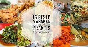 Resep masakan rumahan sederhana untuk keluarga. 15 Resep Masakan Sederhana Praktis Sehari Hari Resepkoki Co