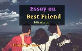 English Essay My Best Friend Essay On My Best Friend In English For Students