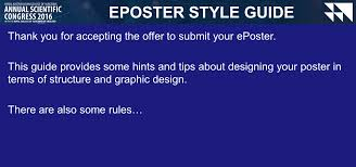 eposter style guide thank you for accepting the offer to submit eposter style guide thank you for accepting the offer to submit your eposter