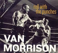 <b>Van Morrison</b> - <b>Roll</b> With The Punches (2017, Gatefold cardboard ...