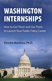 amazon com washington internships how to get them and use them amazon com washington internships how to get them and use them to launch your public policy career 9780812220551 deirdre martinez books