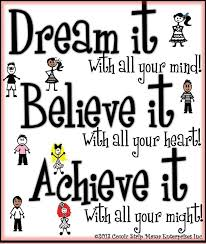Dream It Believe It Achieve It Quote Best of Dream Believe Achieve Articles And Quotes That I LOVE Pinterest