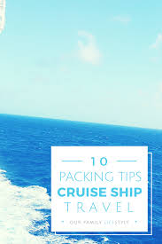7 Day Cruise Packing List Step Aboard Fully Prepared With This Cruise Packing List