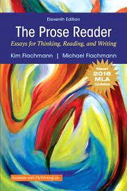 flachmann flachmann prose reader essays for thinking reading  prose reader essays for thinking reading and writing mla