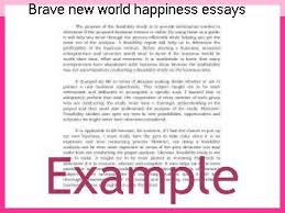 brave new world happiness essays coursework service brave new world happiness essays brave new world the cost of stability choose between