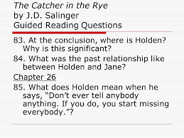 the catcher in the rye by j d salinger guided reading questions the catcher in the rye by j d salinger guided reading questions