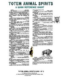 Totem Animals Is Just A Quick Reference To The Attributes Of