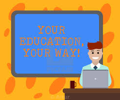 Writing Note Showing Your Education Your Way Business Photo