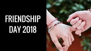 friendship day date 2018 international friendship day 2018 date