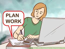 easy ways to write a good essay in a short amount of time image titled write a good essay in a short amount of time step 13