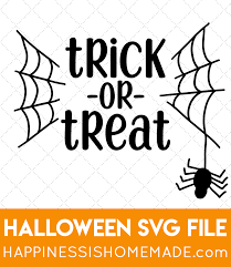 Are you a last minute project maker or do you like to plan in advance? Trick Or Treat Halloween Svg File Happiness Is Homemade