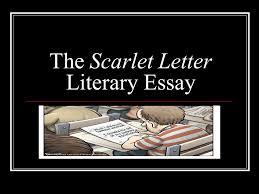 the scarlet letter literary essay ppt video online  presentation on theme the scarlet letter literary essay presentation transcript 1 the scarlet letter literary essay