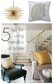 Small Picture Mixed Metallics Home Decor How to Mix Gold Silver Copper and