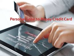 Loan To Payoff Credit Cards Personal Loan To Repay Credit Card