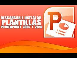 Tutorial Pc Descargar E Instalar Plantillas Powerpoint 2007 Y 2010