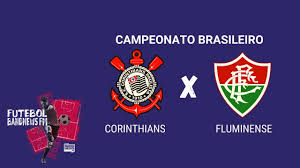 AO VIVO] Corinthians x Fluminense | Campeonato Brasileiro 2020