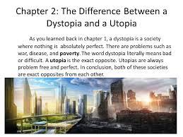 dystopian society by lira bordoley table of contents  chapter 2 the difference between a dystopia and a utopia as you learned back in