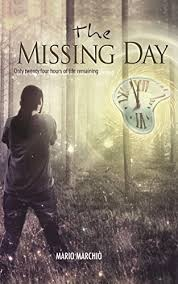 The Missing Day Only 40 Hours Of Life Remaining Christian Fantasy Simple Missing Day Pic