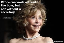 Jane Fonda Famous Quotes. QuotesGram