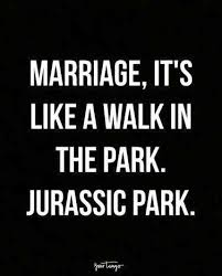 40 Funny Marriage Quotes That EVERY Married Couple Can Relate To Enchanting Marriage Quotes