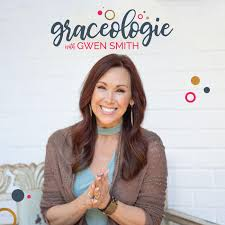 GRACEOLOGIE with Gwen Smith (podcast) - Gwen Smith | Listen Notes