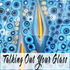Talking Out Your Glass Podcast Podbay