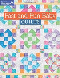 Fast and Fun Baby Quilts (Make It Martingale): That Patchwork ... & Fast and Fun Baby Quilts (Make It Martingale): That Patchwork Place:  0744527112296: Amazon.com: Books Adamdwight.com