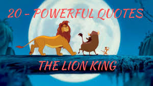 The Lion King Powerful Quotes
