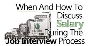 calling back after interview how to discuss salary during the job interview process