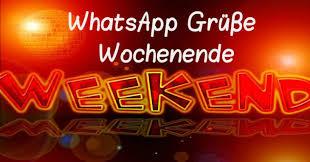 Bildergalerie Die Besten Whatsapp Grüße Zum Wochenende Freewarede