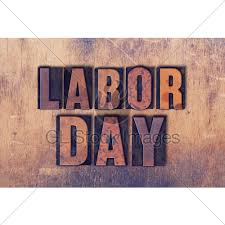 labor day theme labor day theme letterpress word on wood background gl stock images