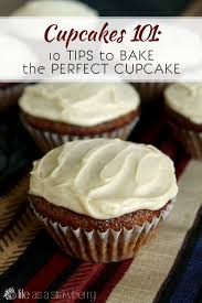 Cupcakes 101 10 Tips To Bake The Perfect Cupcake