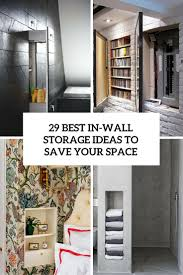 29 Best In-Wall Storage Ideas To Save Your Space