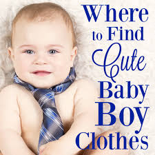if you re wondering where to find cute baby boy clothes this list is