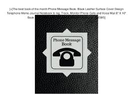 Phone Message Log Book The Best Book Of The Month Phone Message Book Black Leather