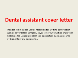 Dental Assistant Cover Letter Pictures In Gallery Dental Assistant