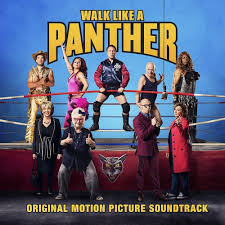 Various Artists Walk Like A Panther Original Motion Picture Soundtrack Lyrics And Tracklist Genius
